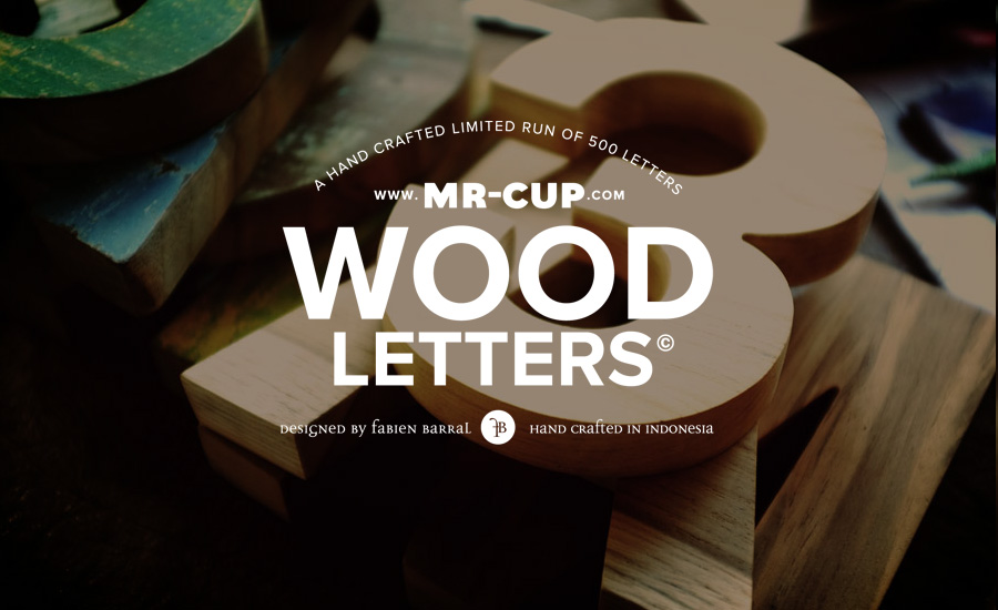 Mr Cup new products (preview) : The Helvetica WOOD letters