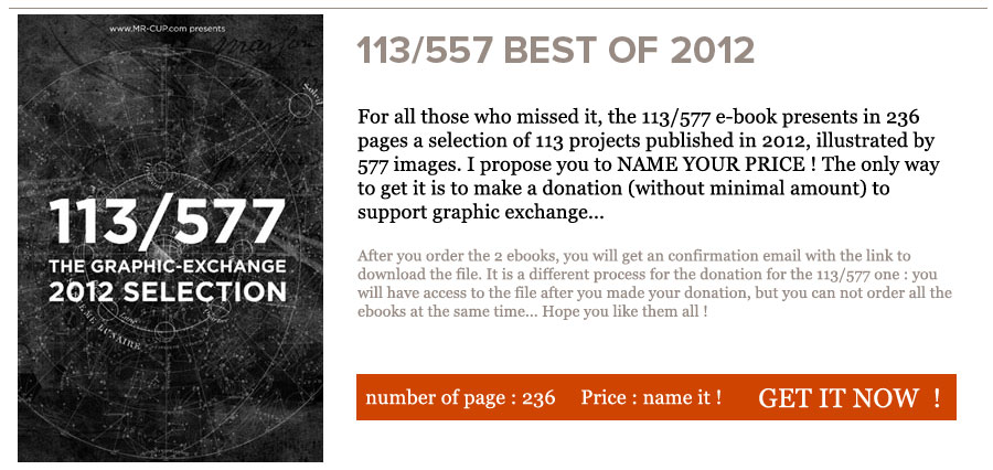 113/577 Mr Cup ebook, the best of 2012 - Graphic exchange http://www.mr-cup.com/shop/e-books/113-577-2012-selection-detail.html