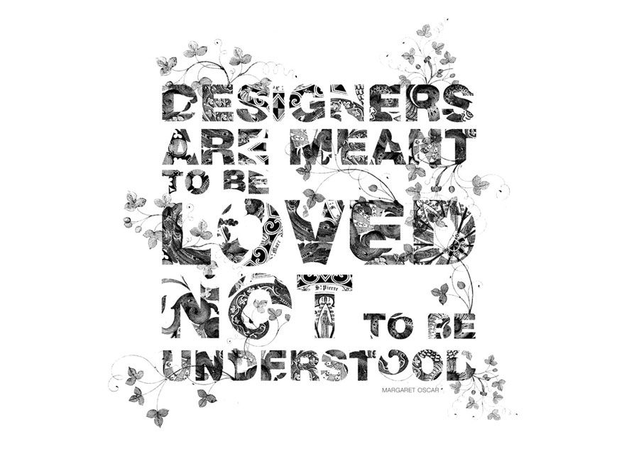 Designers are meant to be loved to to be understood by www.mr-cup.com
