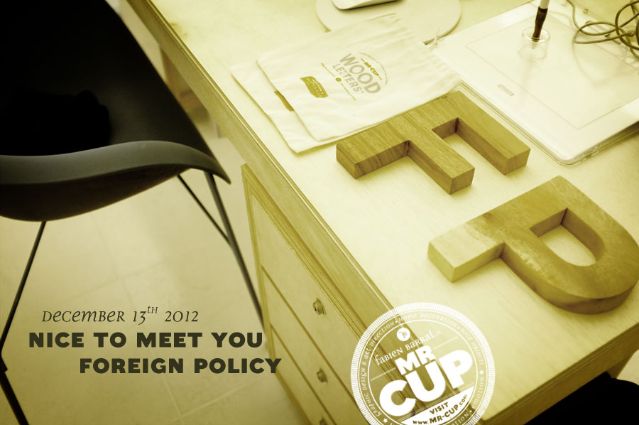 Foreign policy design nice to meet you mr-cup.com
